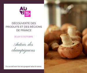 Menu à thème Auri : Autour des champignons